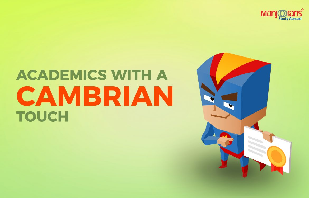 Academics with a Cambrian College Touch